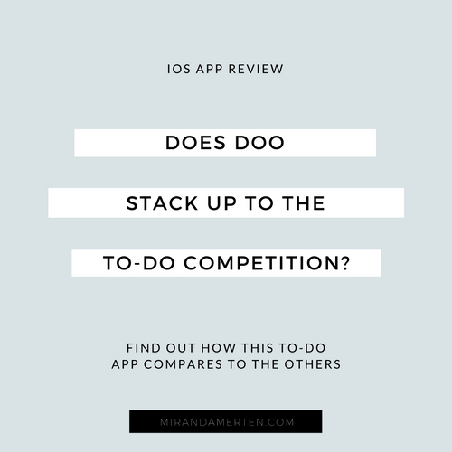 Does Doo stack up to the to-do competition? www.mirandamerten.com